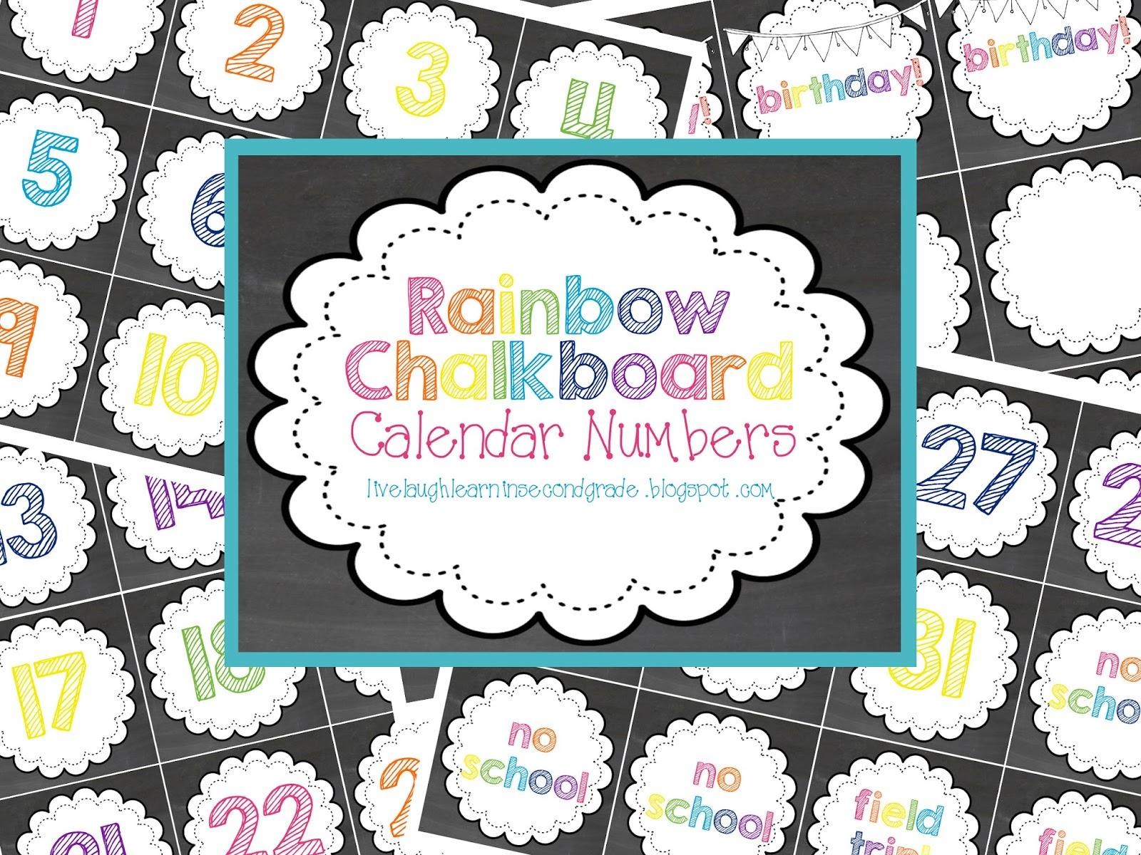 Live Laugh & Learn in Second Grade: Rainbow Chalkboard Calendar.