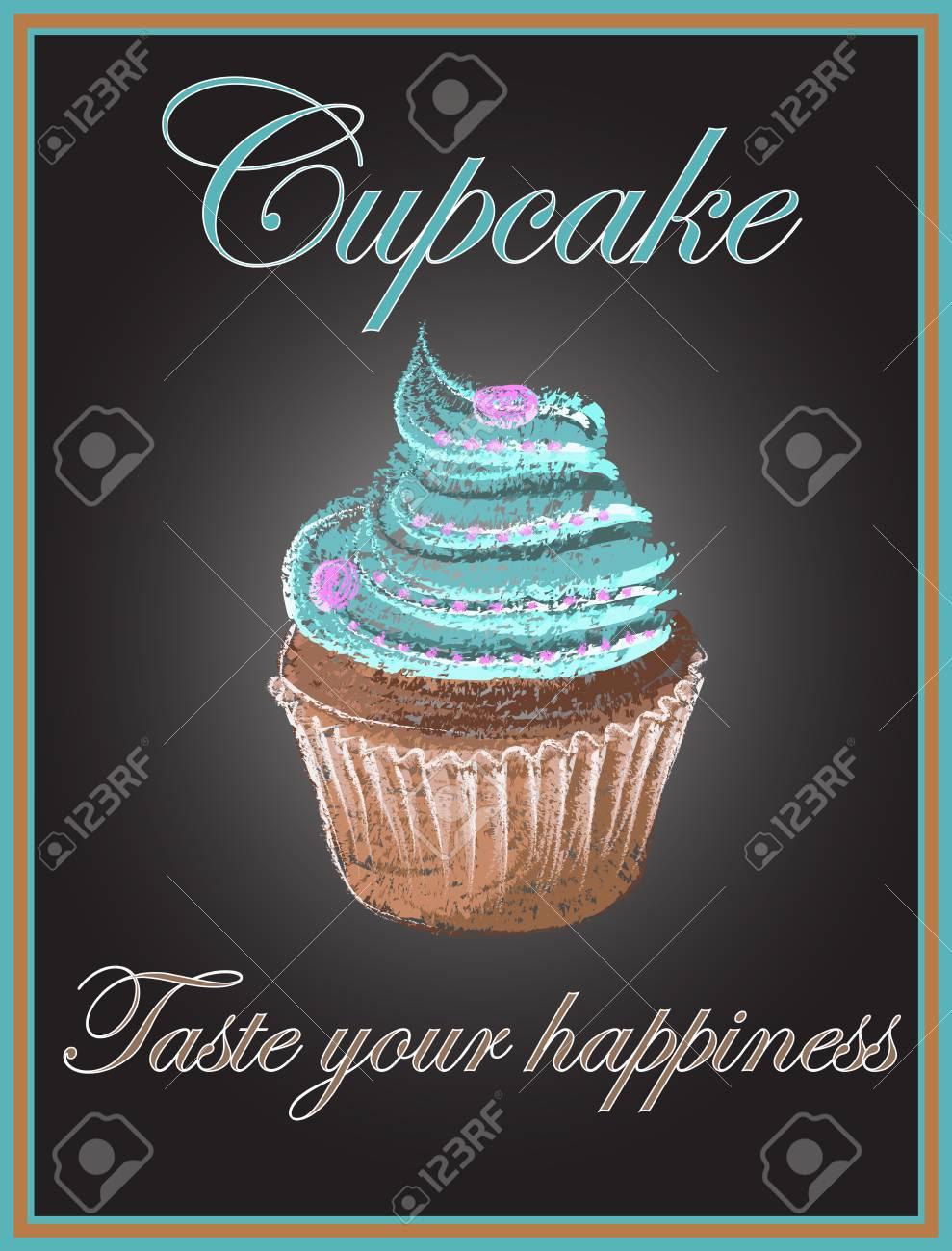 Cupcake on chalkboard background, vector, illustration, hand...