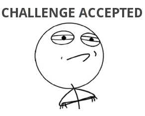 Challenge Accepted Png (104+ images in Collection) Page 3.