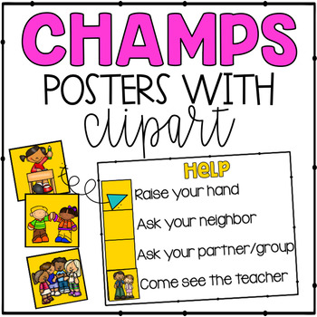 CHAMPS Classroom Management Posters with Clipart.