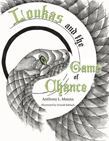 Loukas and the Game of Chance by Anthony Manna.