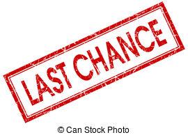 Last chance clipart.