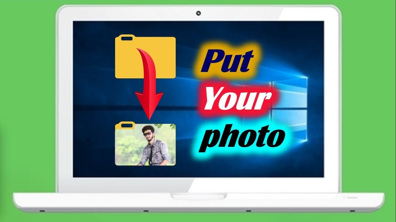 How to Change a Folder Icon to a Picture.