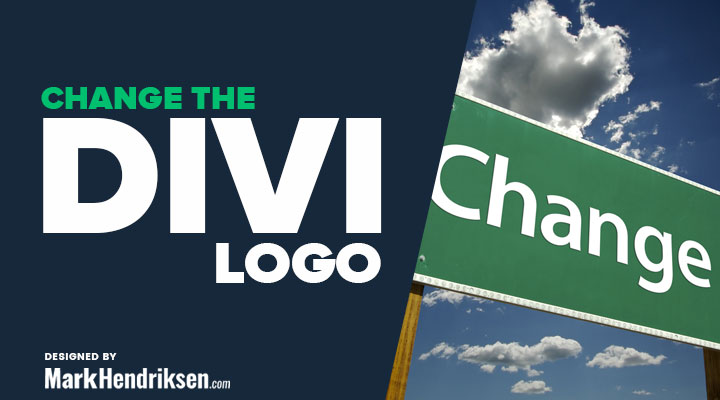 How To Change The Divi Logo And Some Good Practices.