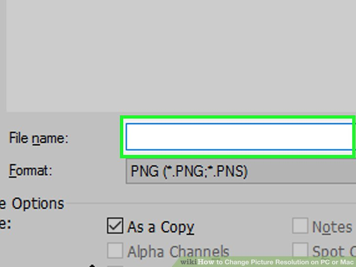 3 Ways to Change Picture Resolution on PC or Mac.
