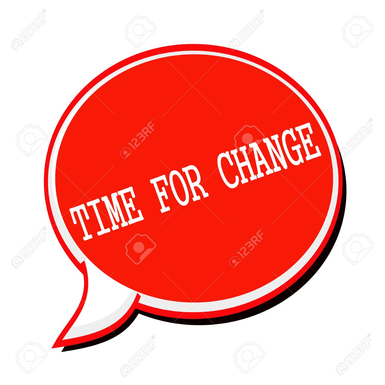 TIME FOR CHANGE White Stamp Text On Red Speech Bubble Stock Photo.