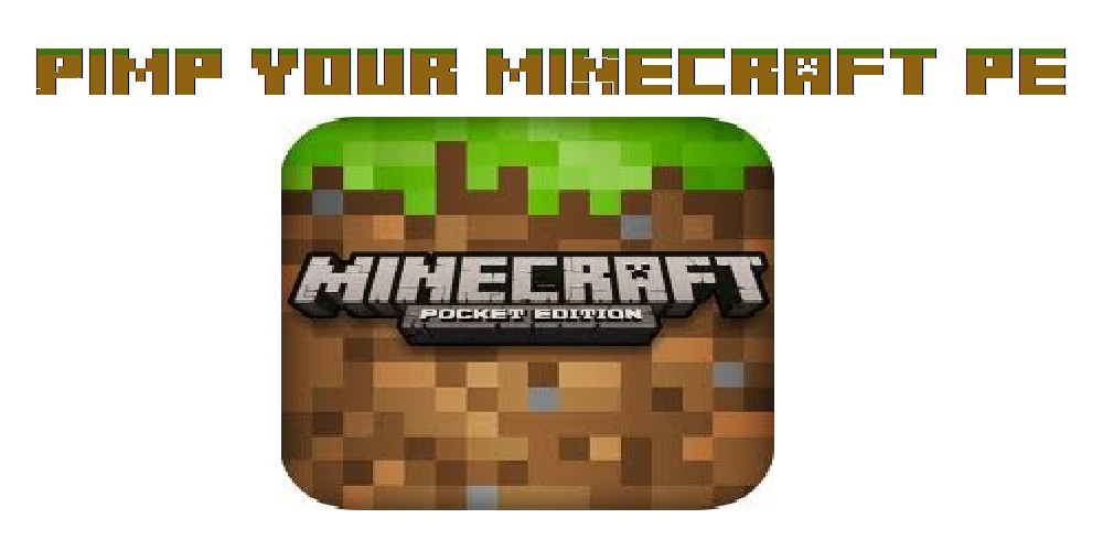 Pimp your Minecraft Pocket Edition for Idevices.