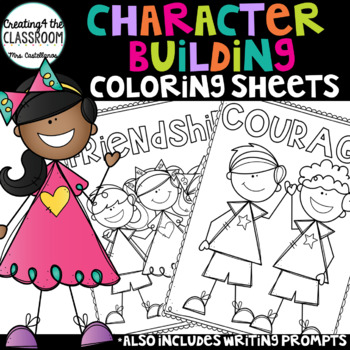 Character Building Coloring Pages and Writing Prompts.