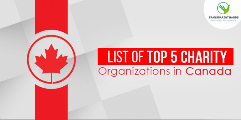 List of Top 5 Charity Organizations in Canada.