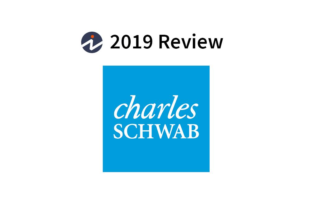 Charles Schwab Review 2019.