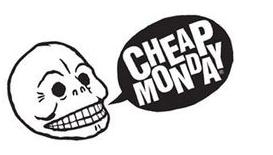 Cheap Monday: Customer Service.
