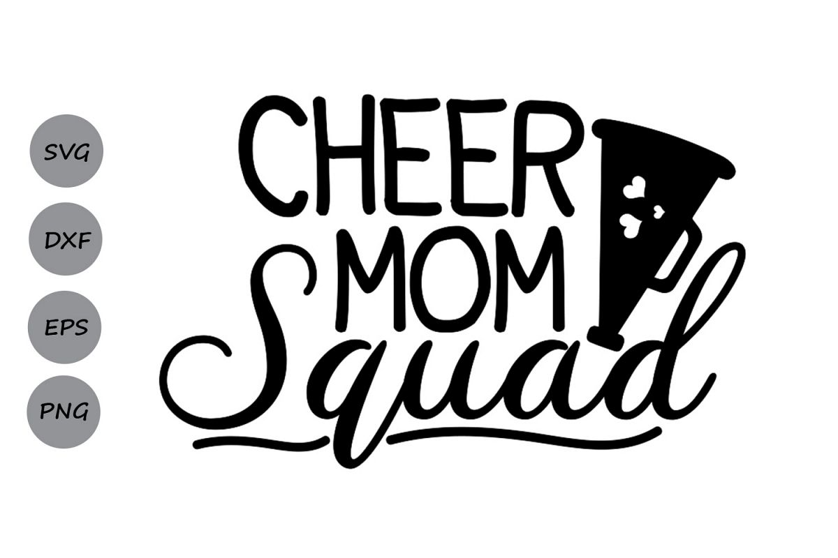 Cheer Mom Squad Svg, Cheer Mom Svg, Cheer Svg, Mom Squad Svg.