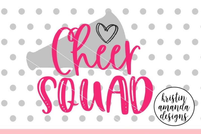 Free Cheer Squad SVG DXF EPS PNG Cut File • Cricut • Silhouette.