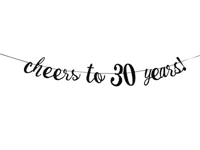 Black Color Cheers to 30 Years Banner.