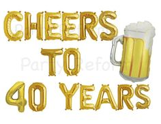 40 Best Cheers and Beers to 40 Years Birthday Party images in 2019.