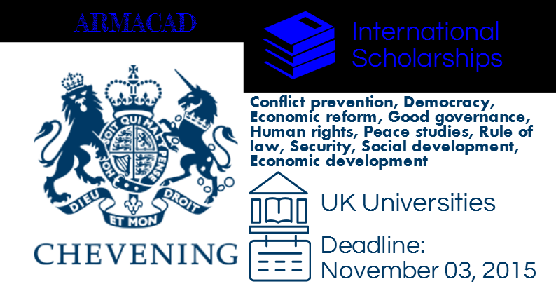 Chevening Scholarships to study in the United Kingdom 2016/2017.