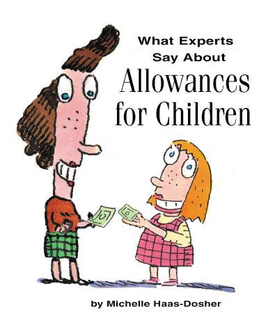 What Experts Say About Allowances for Children.