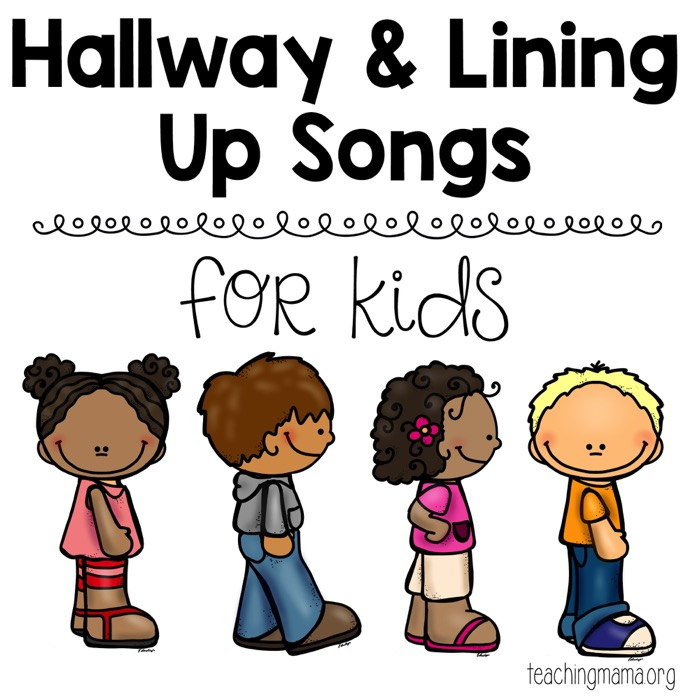 Hallway and Lining Up Songs.