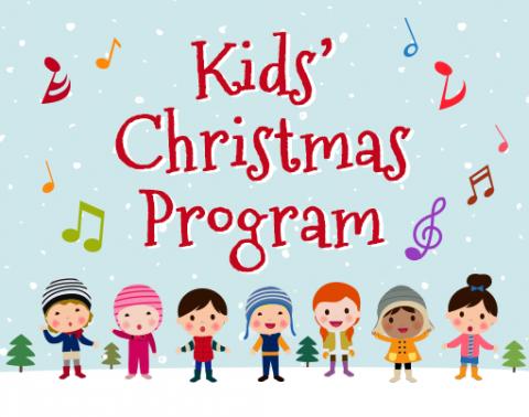 Kids' Christmas Program.
