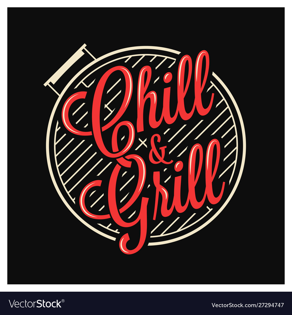 Chill and grill lettering bbq grill logo on black.