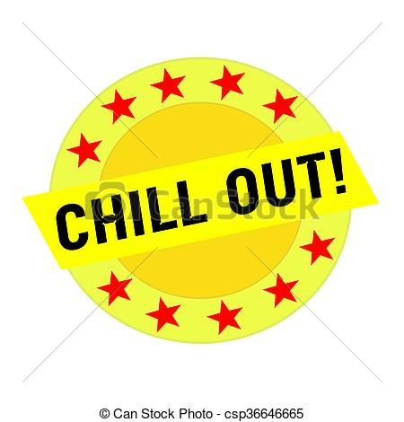 Stock Illustration of CHILL OUT black wording on yellow Rectangle.