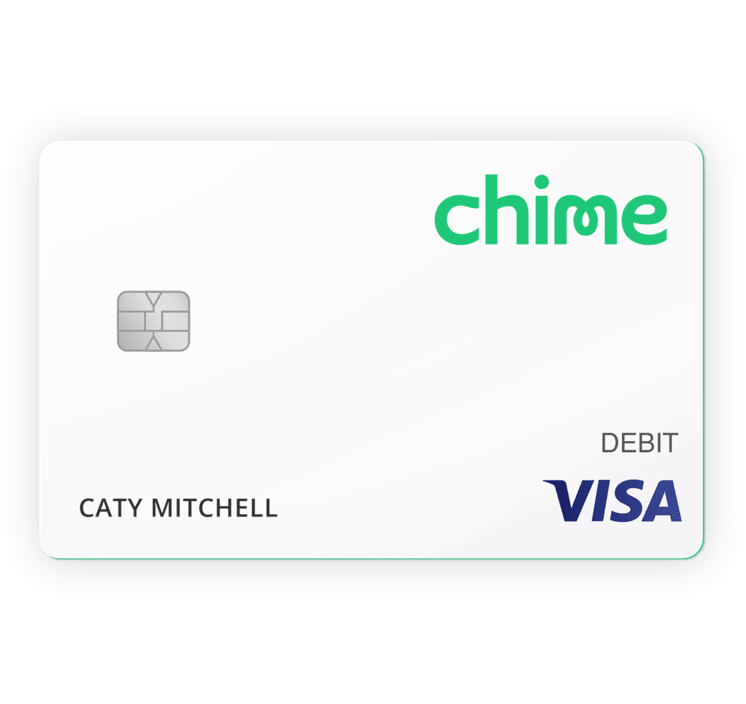 Chime Banking.
