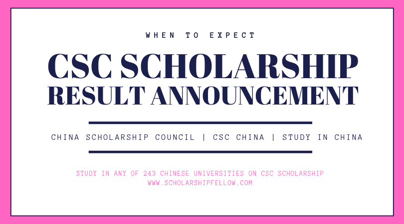 CSC Scholarship Result Announcement 2019.
