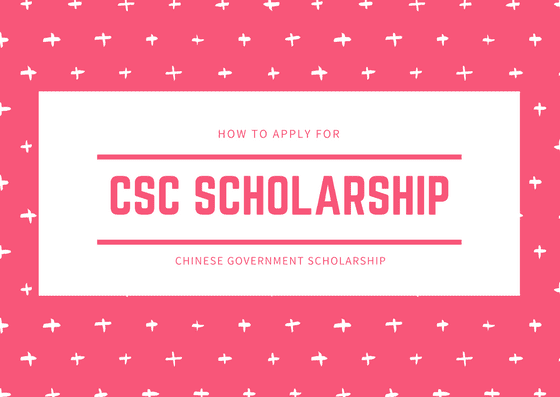 Chinese Government Scholarship 2019.