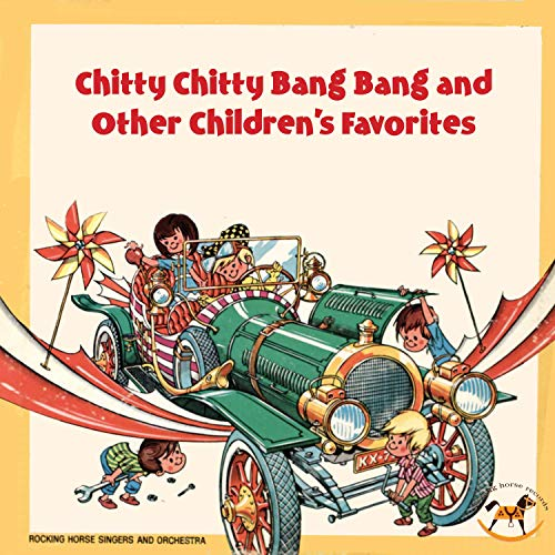 Chitty Chitty Bang Bang and Other Children\'s Favorites by.