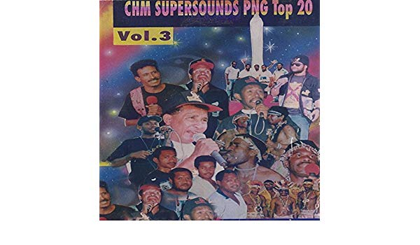 CHM Supersound PNG Top 20 Vol. 3 by Various artists on Amazon Music.