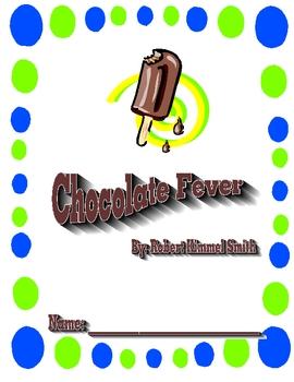 Chocolate Fever.