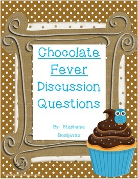 Chocolate Fever Discussion Questions by Second Grade Sweets.