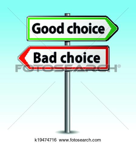 Clipart of good and bad choice sign concept k22669970.