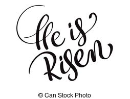 He is risen Illustrations and Clip Art. 325 He is risen.