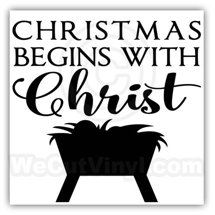 Christmas begins with Christ Vinyl Decal Looks great on glass.