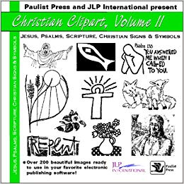 Christian Clip Art II: Jesus, Psalms, Scripture, Signs & Symbols.