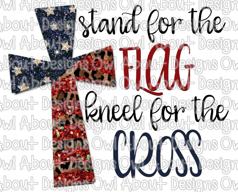 Stand for the Flag Kneel for the Cross Digital Download. Patriotic. Cross.  Cheetah. Leopard. Religious. American. Sublimation. Clipart. PNG..