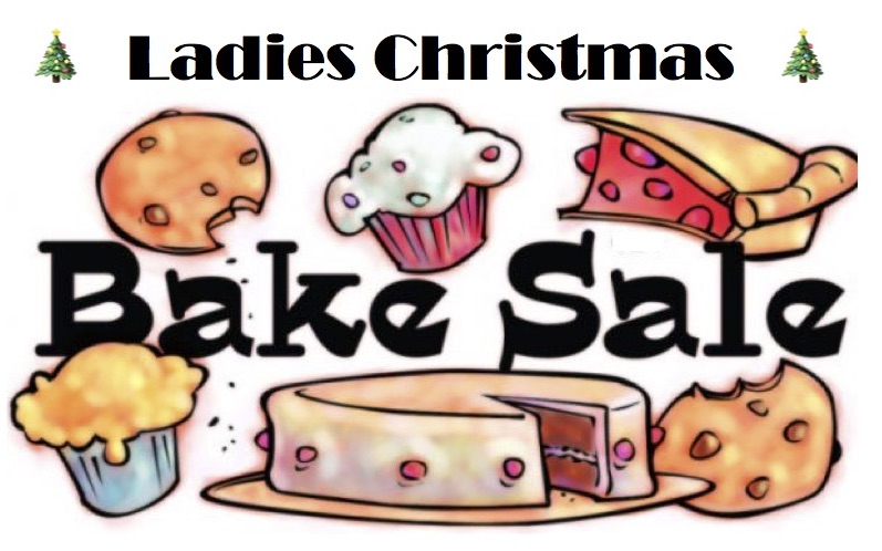 Ladies Christmas Bake Sale.