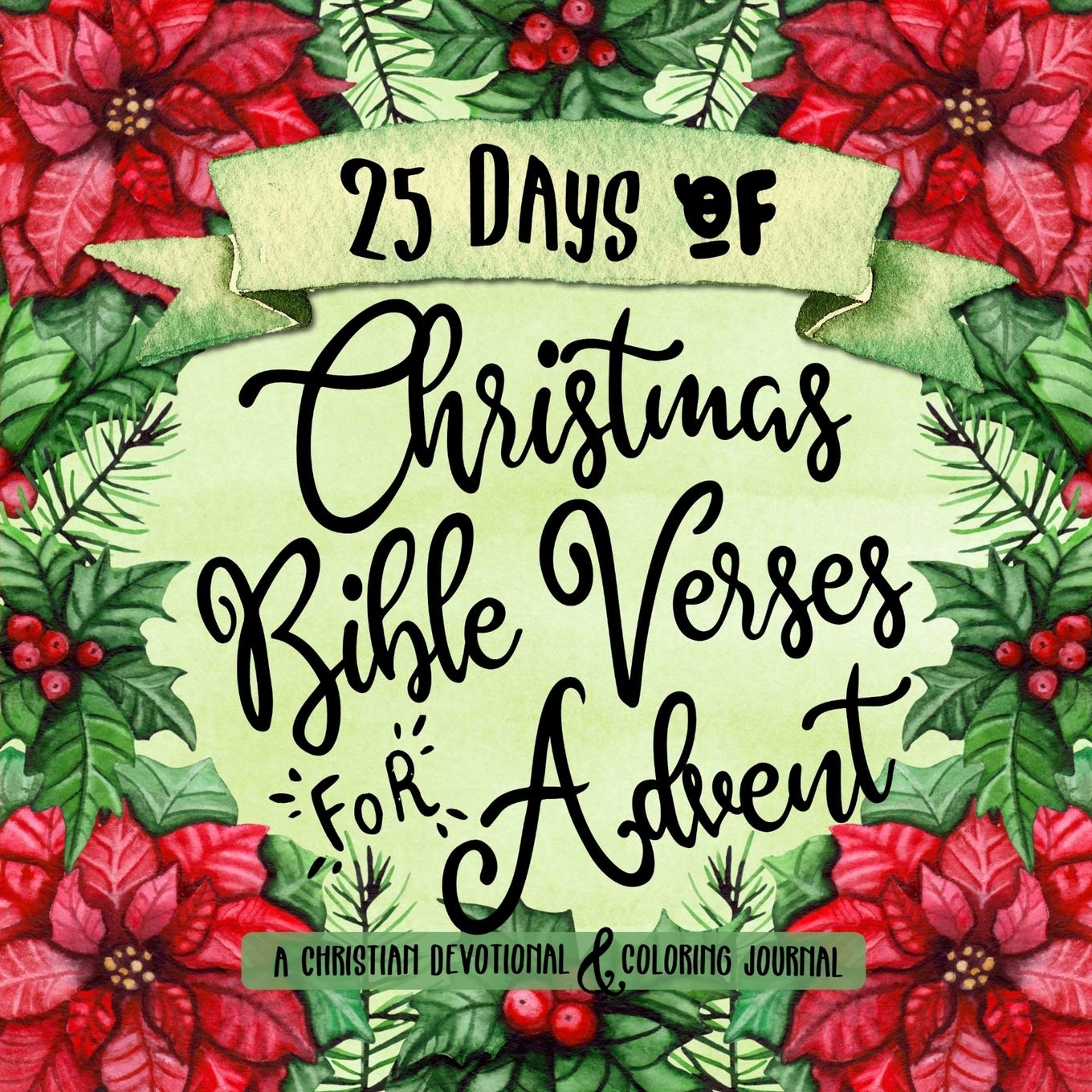 25 Days of Christmas Bible Verses for Advent: A Christian.