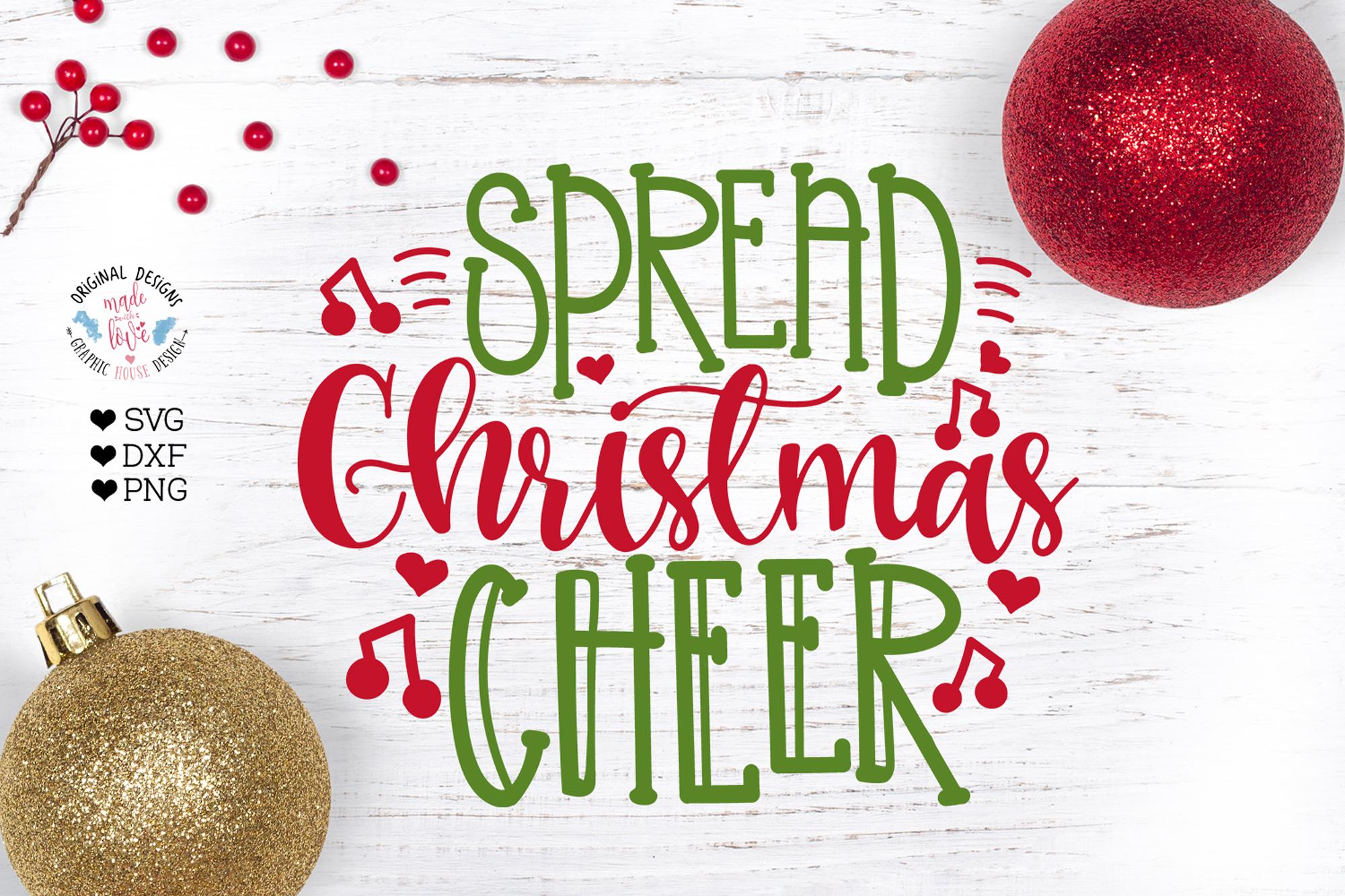Spread Christmas Cheer.