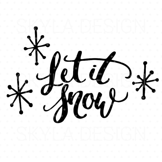 Christmas SVG file, Let it snow, Printable quote, Christmas clipart.