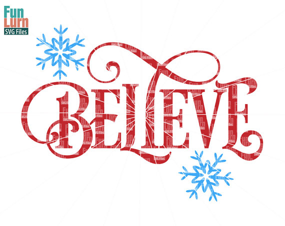 Believe SVG, Believe, Christmas, word art, clipart.