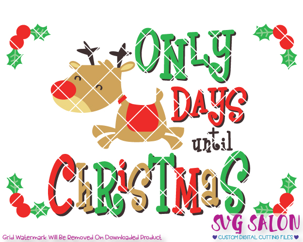 Reindeer Christmas Countdown Template Cut File in SVG, EPS, DXF, JPEG, and  PNG.
