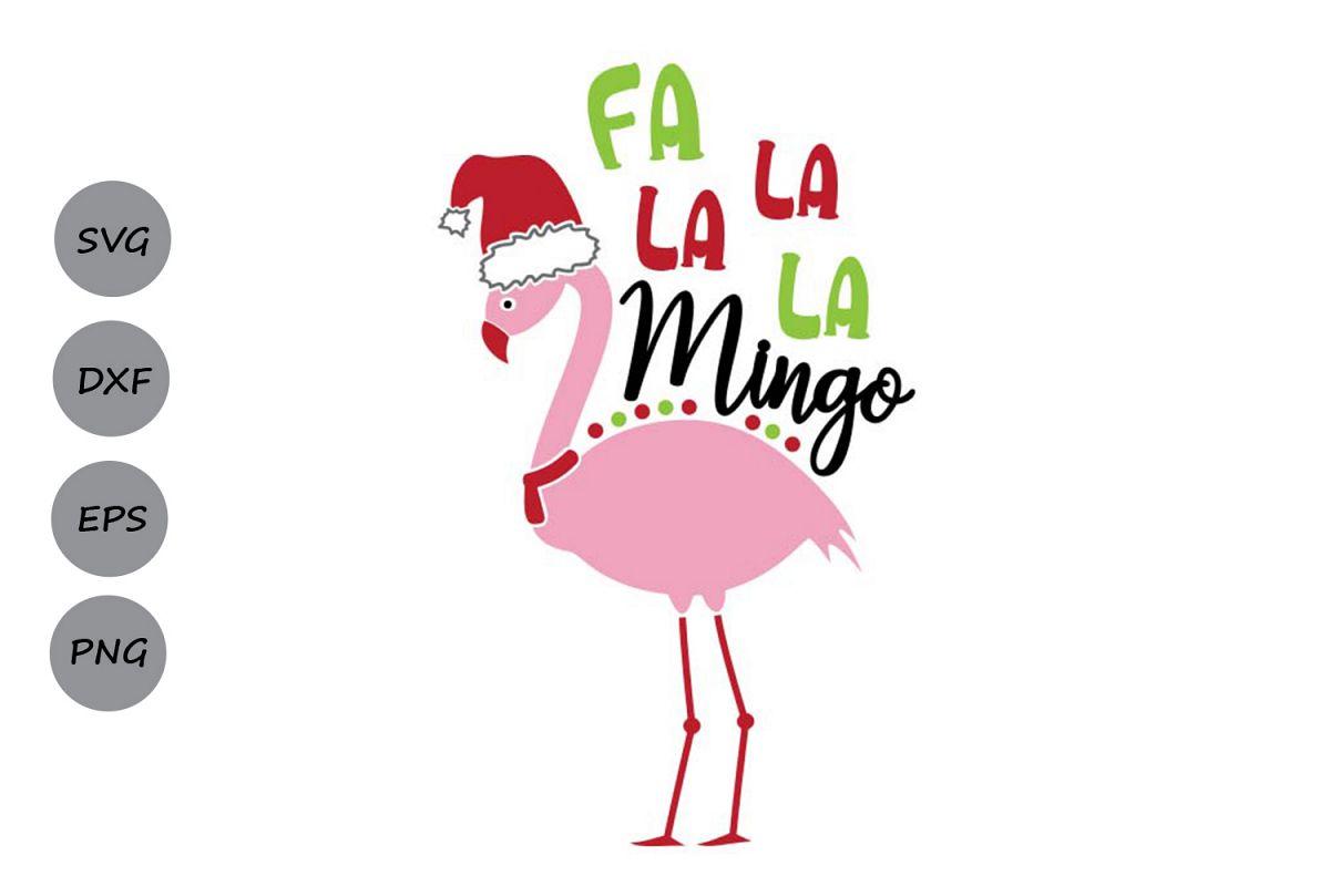 Fa La La La Mingo Svg, Christmas svg, Winter Svg, Flamingo..