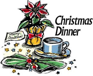 CHRISTMAS DAY DINNER: Sunday, December 25th.