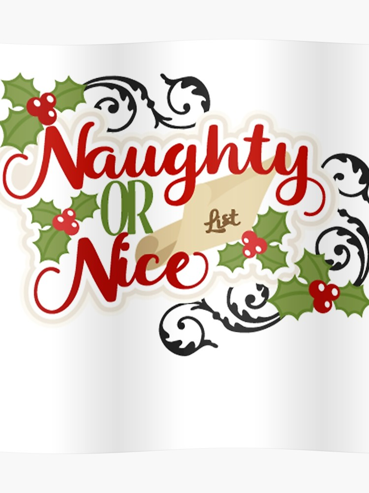 Naughty Or Nice? Christmas.