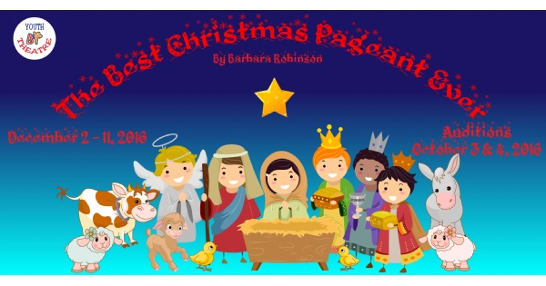 The Best Christmas Pageant Ever at BCT.
