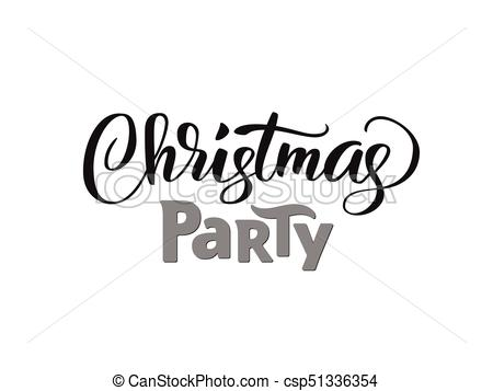 Christmas party hand written lettering, modern calligraphy. Typography  isolated on white background, vector illustration..