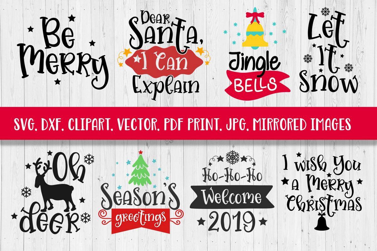 SVG Christmas Sayings Bundle SVG DXF CLIPART VECTOR PRINT.