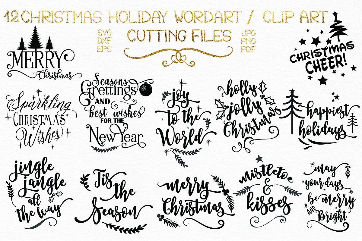 12 Christmas Holiday Sayings WordartClipart & Elements.